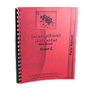 International Harvester Farmall Super C Tractor, Parts Manual