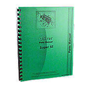 Oliver Super 55 Utility, Gas & Diesel, Parts Manual