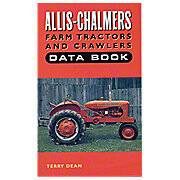 Allis Chalmers Farm Tractors And Crawlers Data Book