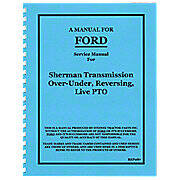 Service Manual Reprint -- Sherman Transmission Over-Under, Reversing, Live PTO