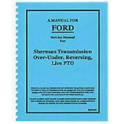 Service Manual Reprint -- Sherman Transmission Over-Under, Reversing, Live PTO