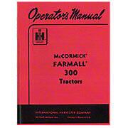 Operators Manual: Farmall 300