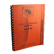Allis Chalmers WC, WF, Tractors And W-20, W-25 Power Units, Parts Manual