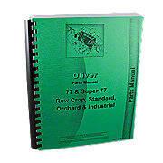 Oliver 77, Super 77, Gas, Kerosene, LP & Diesel, Rowcrop, Standard, Industrial, Orchard, Parts Manual