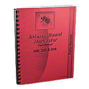 International 200, 230, 240 Parts Manual Reprint