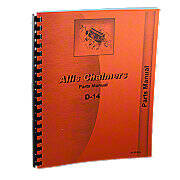 Allis Chalmers D-14 Gas And LP Parts Manual Reprint