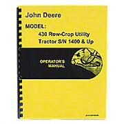 Operators Manual Reprint: JD 430 Row Crop Utility only