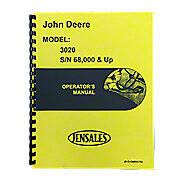 Operators Manual Reprint: JD 3020 Gas & Diesel Serial Number 68,000 and higher