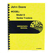 Operators Manual Reprint: JD Styled D Series serial number 143,800 and higher